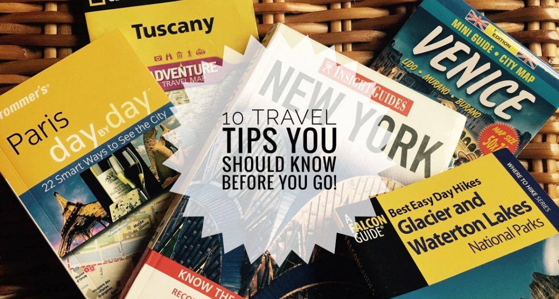 10 tips and tricks for traveling that everyone should know